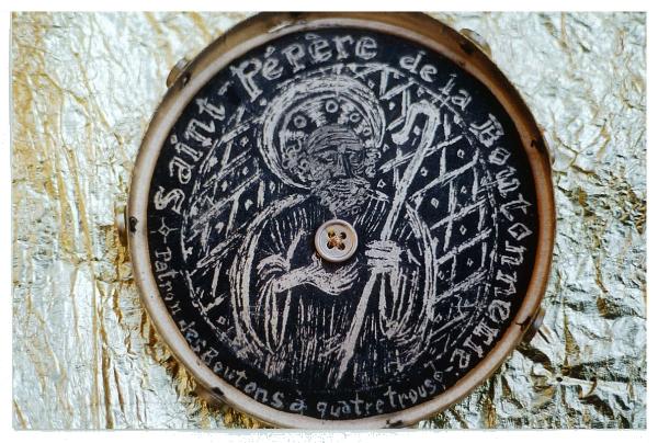 Saint-Pépère de la Boutonnerie, patron des boutons à quatre trous